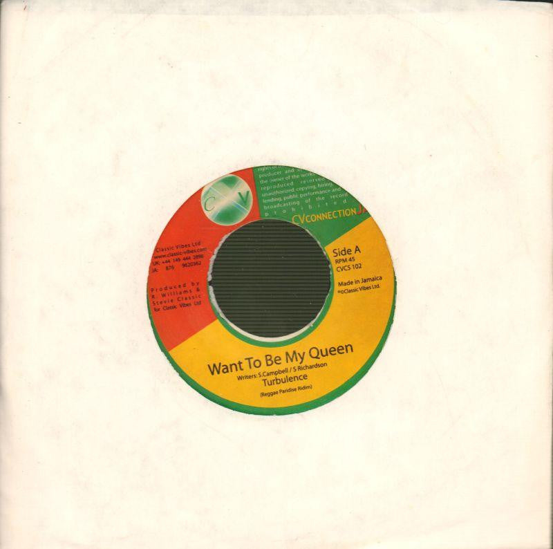 "Turbulence-Want To Be My Queen-CV Connection-7"" Vinyl"