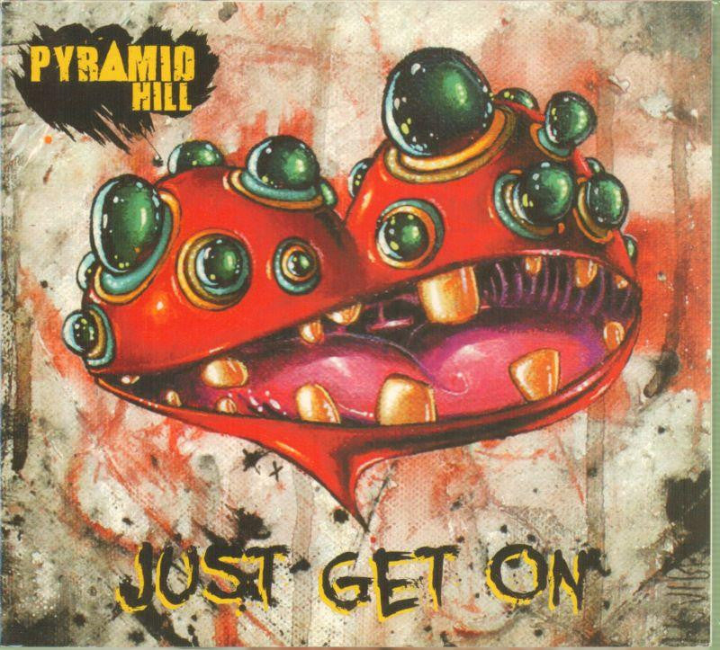 Pyramid Hill-Just Get On-CD Album