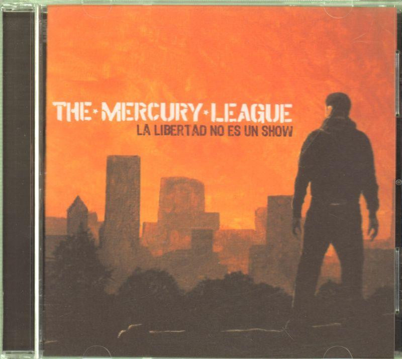 The Mercury League-La Libertad No Es Un Show-CD Album