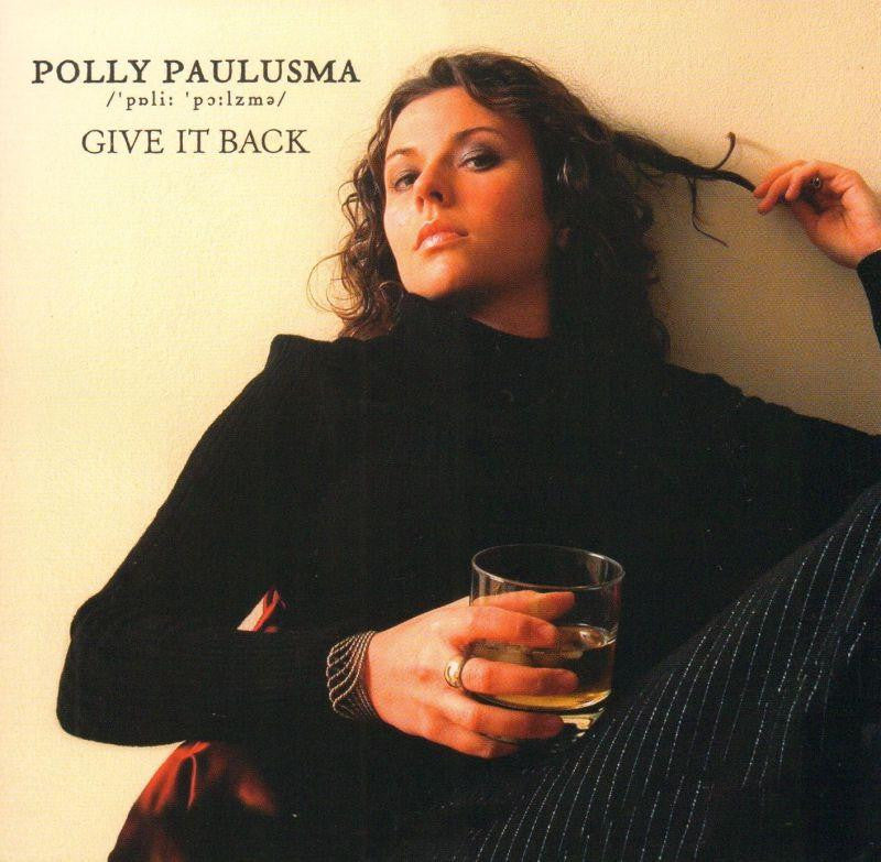 Polly Paulusma-Give It Back-One Little Indian-CD Single