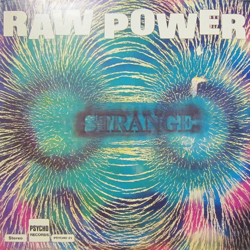 Raw Power-Strange-Psycho-Vinyl LP