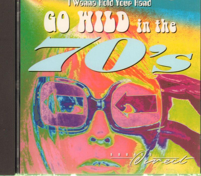 Go Wild In The 70's -I Wanna Hold Your Hand-CD Album
