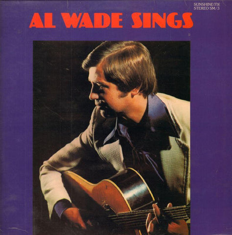 Al Wade-Sings-Sunshine Me-Vinyl LP