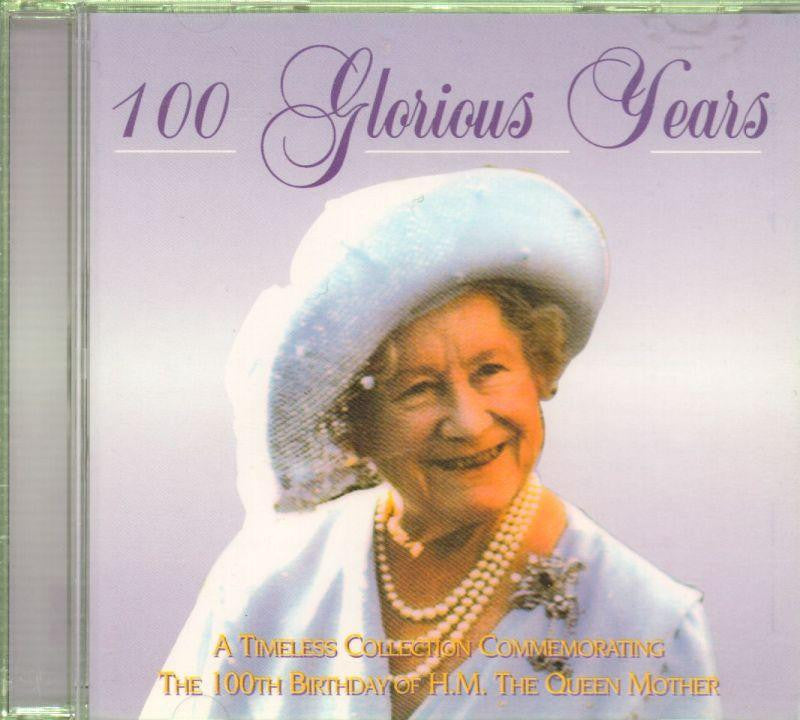 Various Classical-100 Glorious Years - The 100Th Birthday Of H.M. The Queen Mother-CD Album