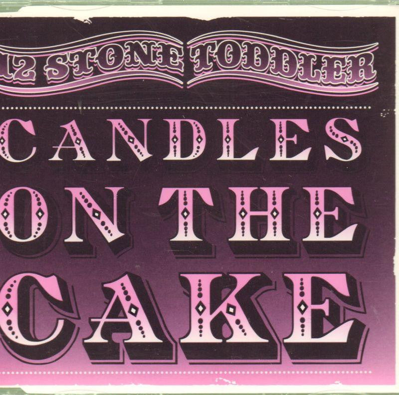 12 Stone Toddler-Candles On The Cake-CD Single