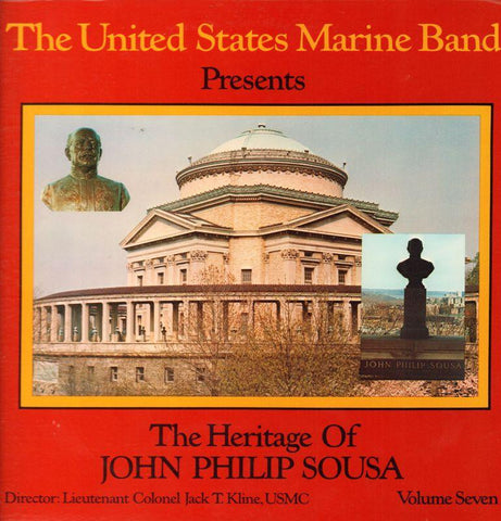 "The United States Marine Band-The Heritage Of John Philip Sousa Volume Seven-2x12"" Vinyl LP Gatefold"