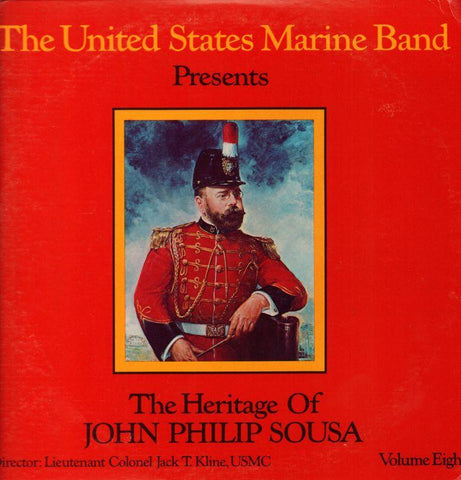 "The United States Marine Band-The Heritage Of John Philip Sousa Volume Eight-2x12"" Vinyl LP Gatefold"