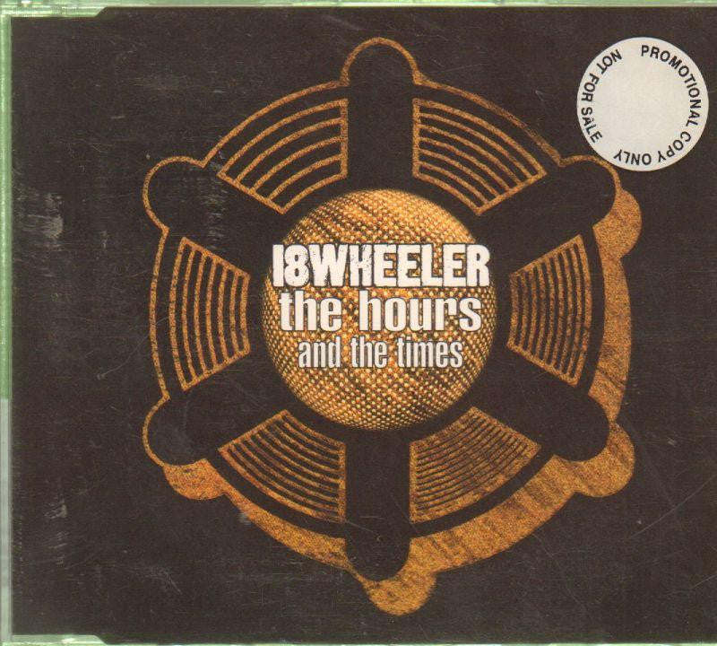 18 Wheeler-Hours And The Times-CD Single