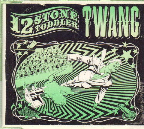 12 Stone Toddler-Twang-CD Single
