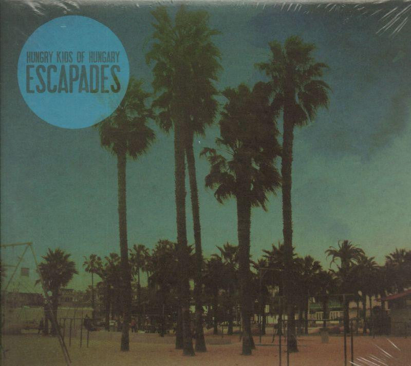 Hungry Kids Of Hungary-Escapades-CD Album