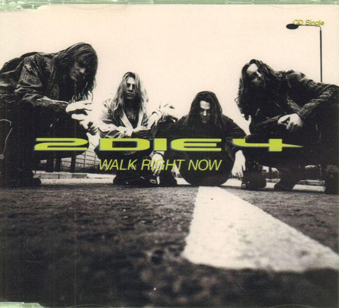 2 Die 4-Walk Right Now-CD Single
