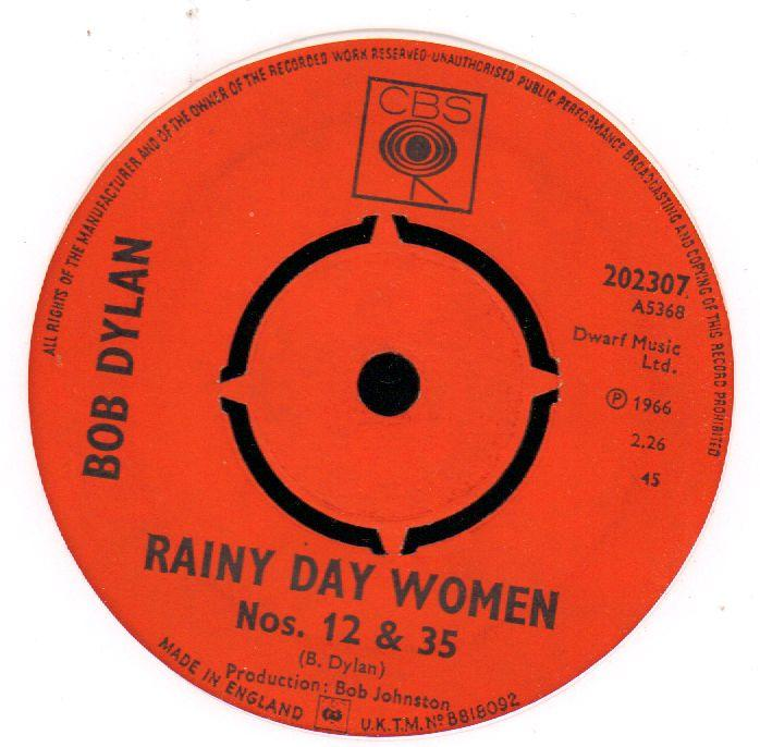 "Rainy Day Women No.12 & 35 / Pledging My Time-CBS-7"" Vinyl"