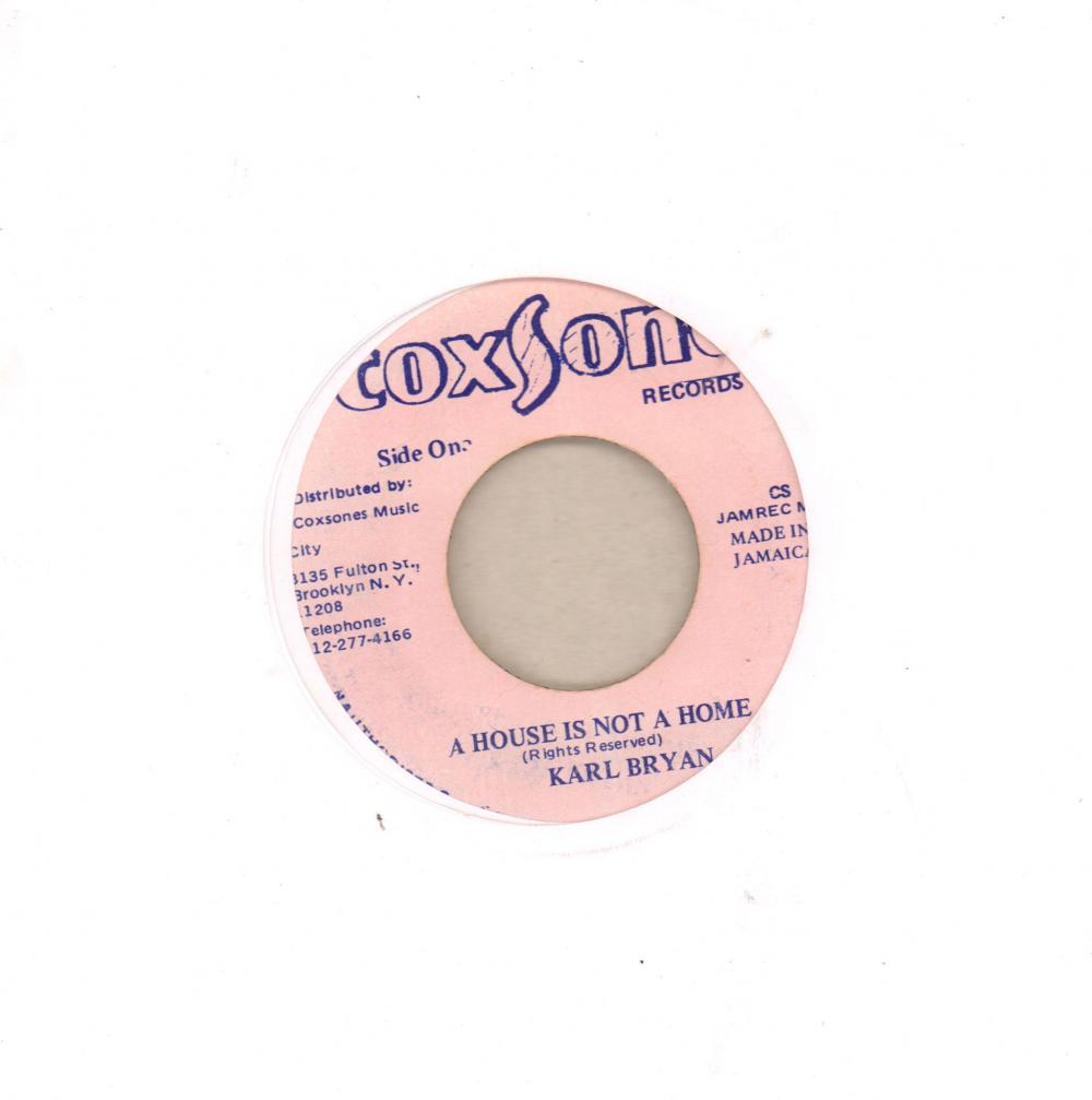 "A House Is Not A Home-Coxsone-7"" Vinyl"