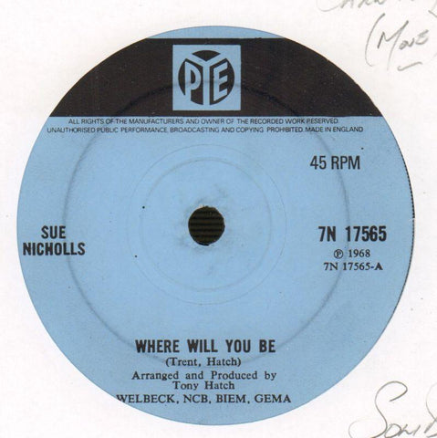 "Where Will You Be / Everyday-Pye-7"" Vinyl"