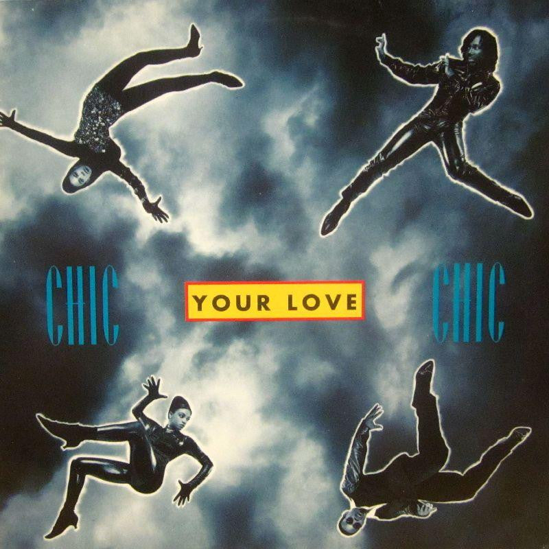 "Chic-Your Love-Warner-12"" Vinyl P/S"