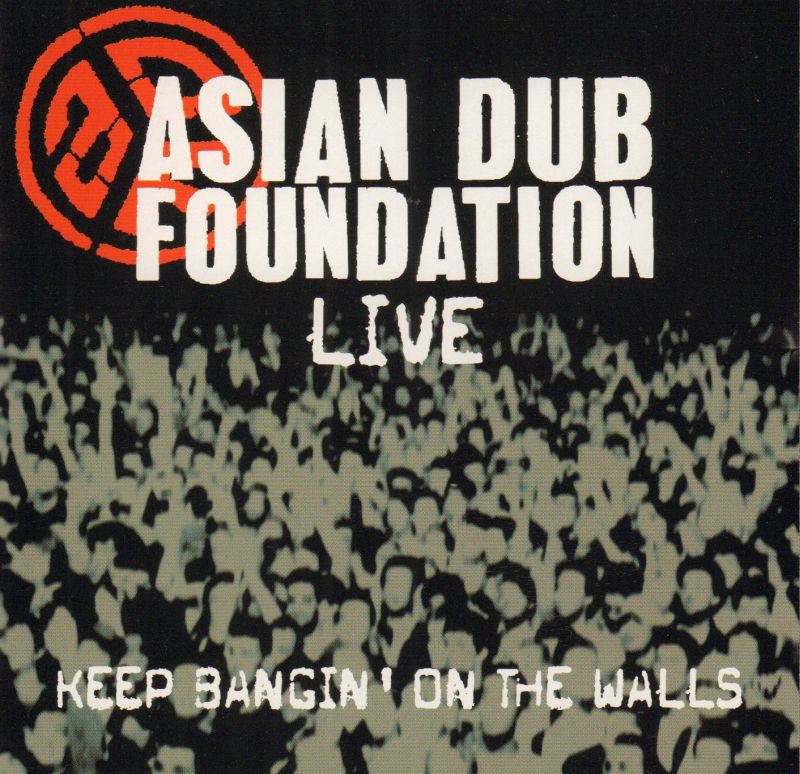 Asian Dub Foundation-Keep Bangin' On The Walls Live-Labels-CD Album