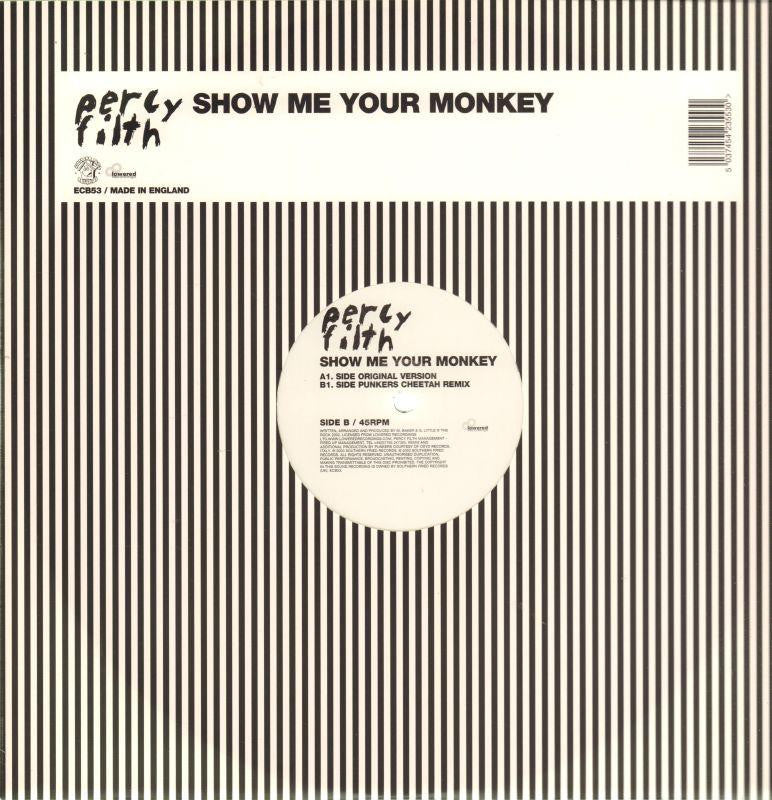"Percy Filth-Show Me Your Monkey-Lowered Recordings-12"" Vinyl"