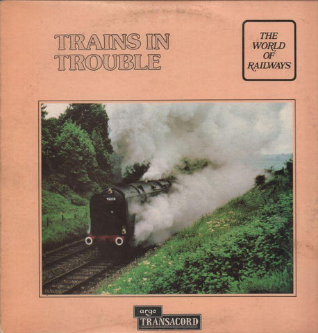 The World of Railways-Trains In Trouble-Argo-Vinyl LP