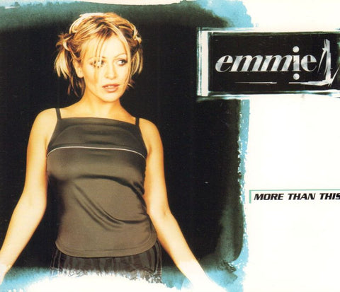 Emmie-More Than This-Mercury-CD Single