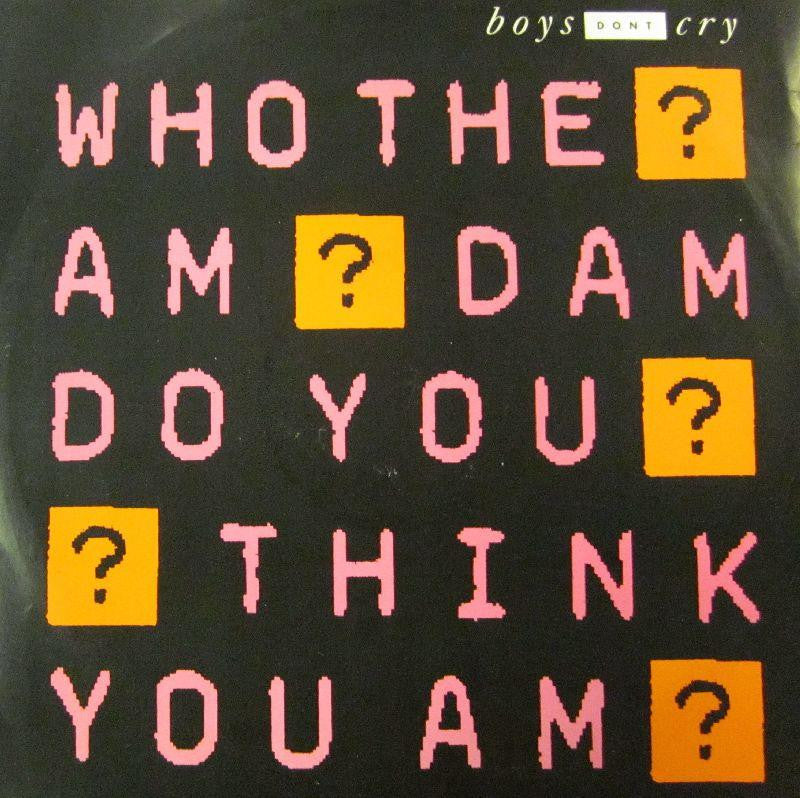 "Boys Don't Cry-Who The Am Dam Do You Think You Am-Legacy Records-12"" Vinyl"