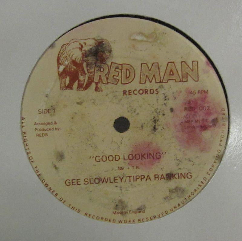 "Gee Slowley/Tippa Ranking-Good Looking-Red Man Records-12"" Vinyl"
