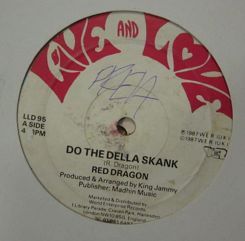 "Red Dragon-Do The Della Skank-Live And Love-12"" Vinyl"