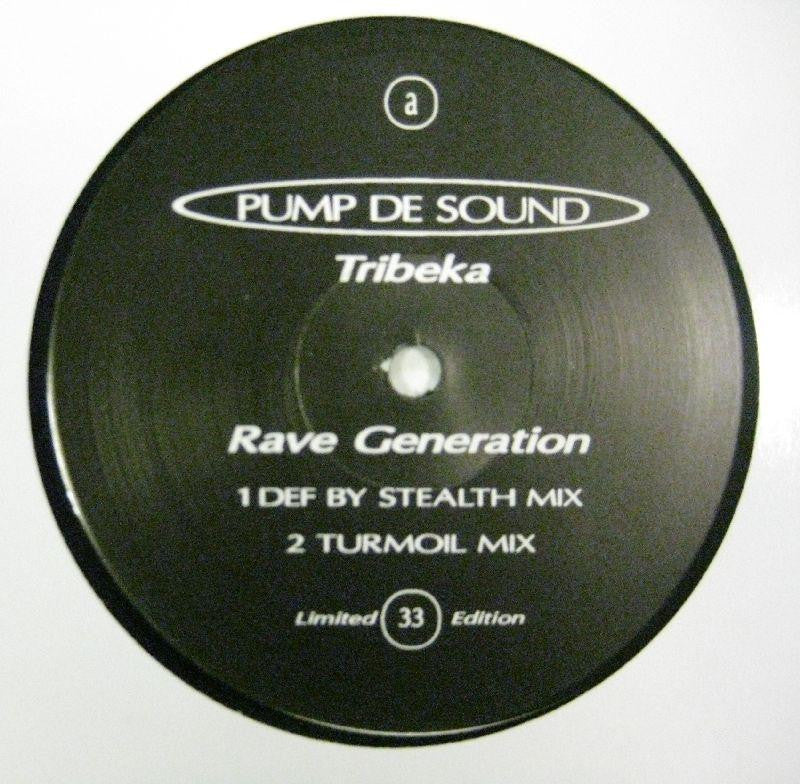 "Tibeka-Rave Generation-Pump De Sound-12"" Vinyl"