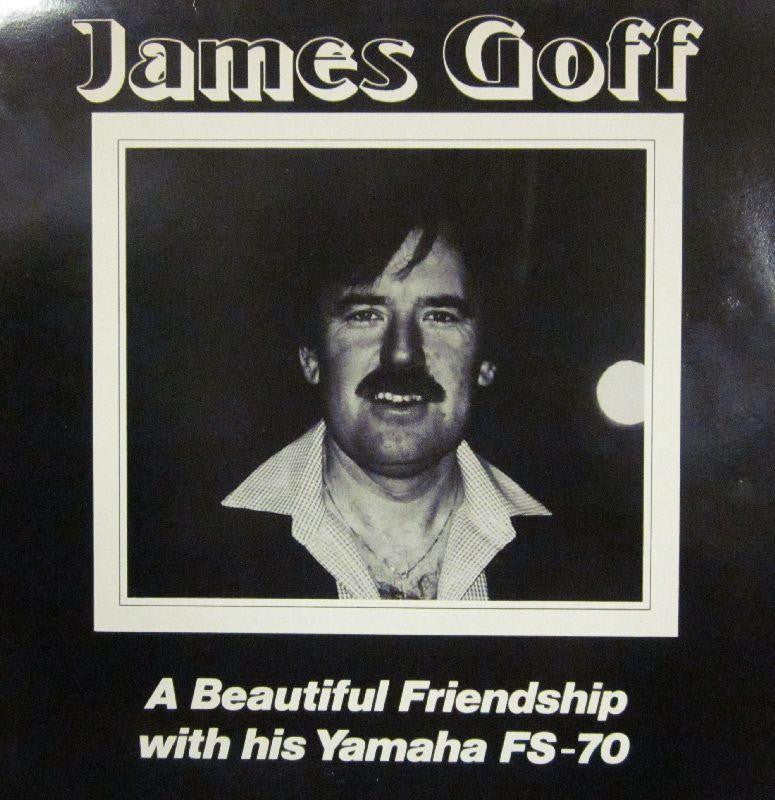 James Goff-A Beautiful Friendship With His Yamaha FS 70-Timtock-Vinyl LP