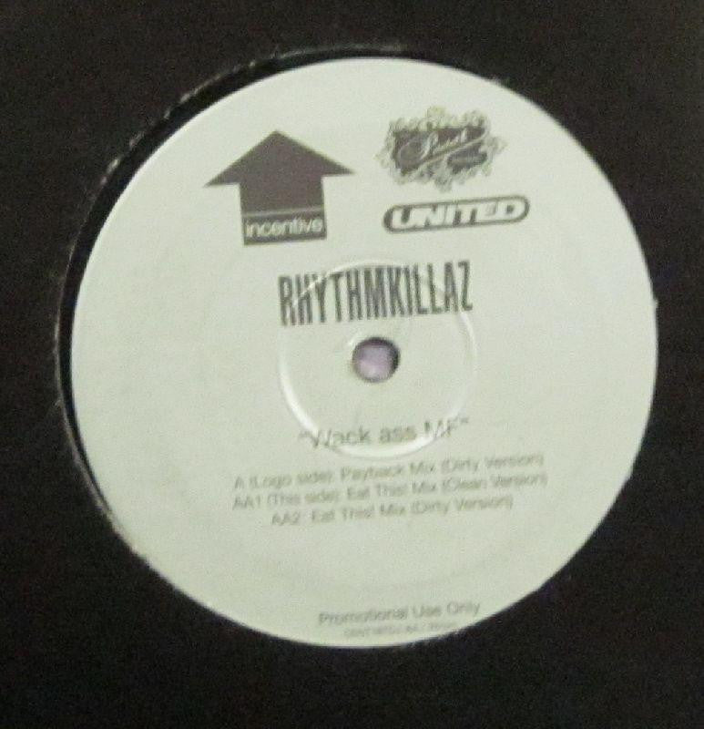 "Rhythmkillaz-Wack Ass MF-Incentive-12"" Vinyl"