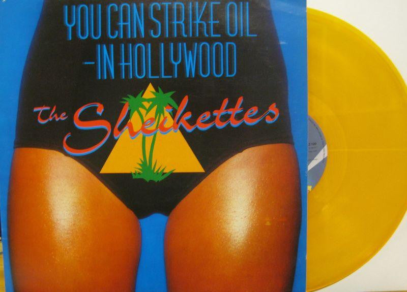 "The Sheikettes-You Can Strike Oil - In Hollywood-Jet-12"" Vinyl"