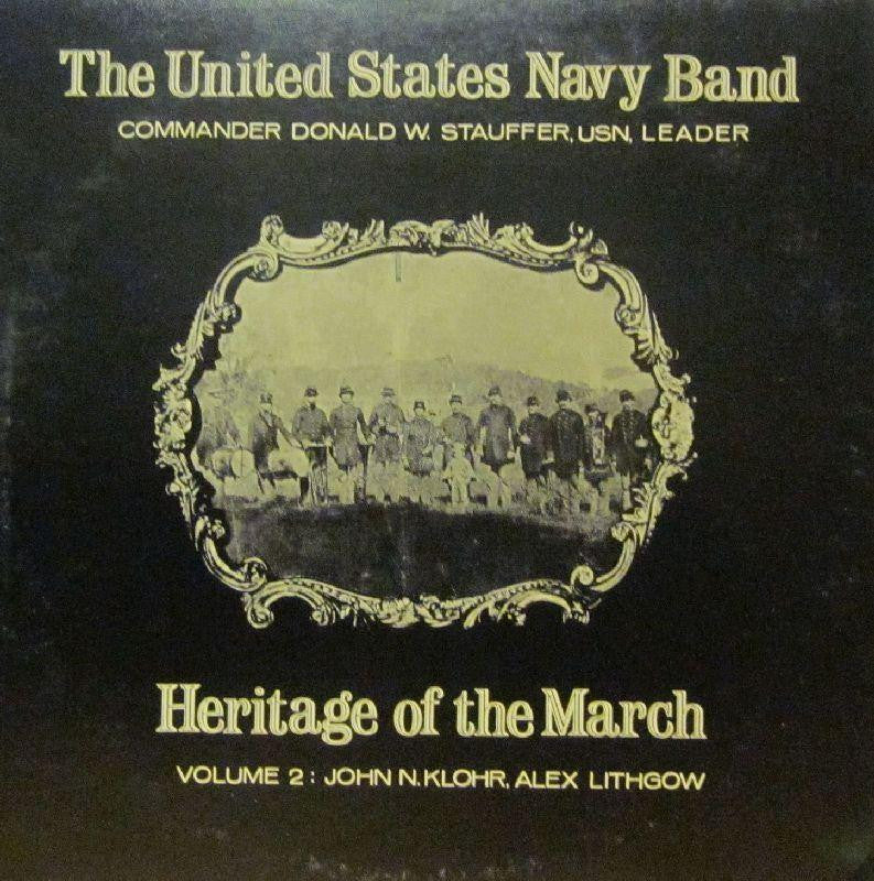 United States Navy Band-Heritage Of The March: Volume 2-Vinyl LP