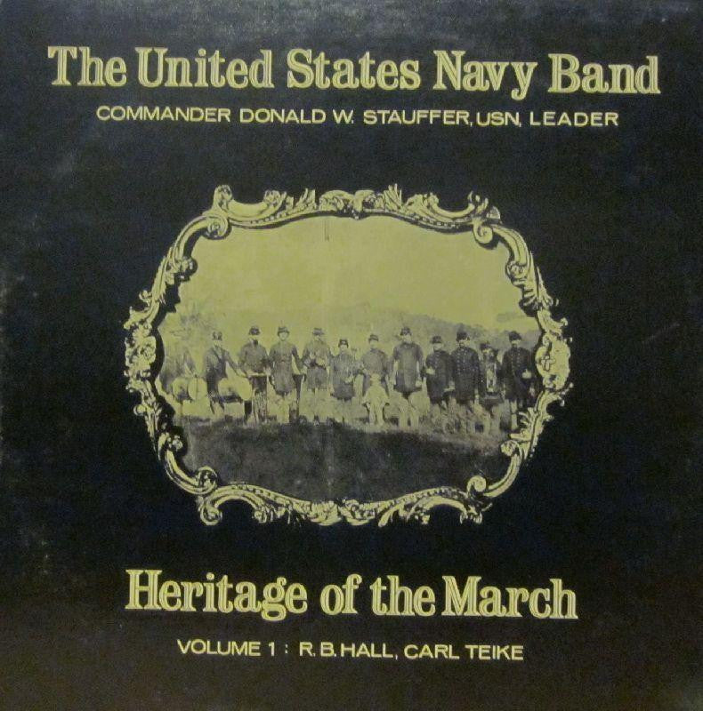 United States Navy Band-Heritage Of The March: Volume 1-Vinyl LP