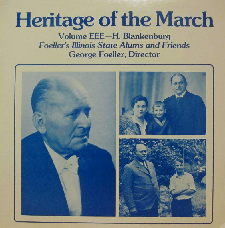 Foeller's Illinois State Alums And Friends-Heritage Of The March: Volume EEE-Vinyl LP
