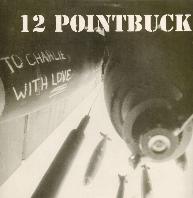 12 Pointbuck-To Charlie With Love-Step 1-Vinyl LP
