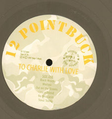 12 Pointbuck-To Charlie With Love-Step 1-Vinyl LP-Ex+/Ex+