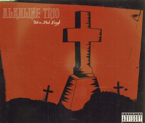 Alkaline Trio-We've Had Enough-CD Single