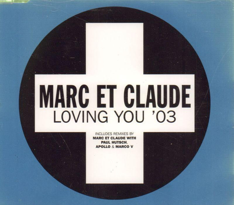 Marc Et Claude-Loving You '03-CD Single