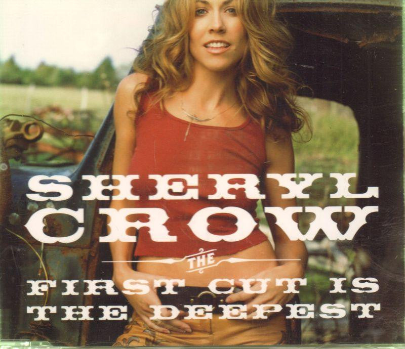 Sheryl Crow-The First Cut Is the Deepest-CD Single
