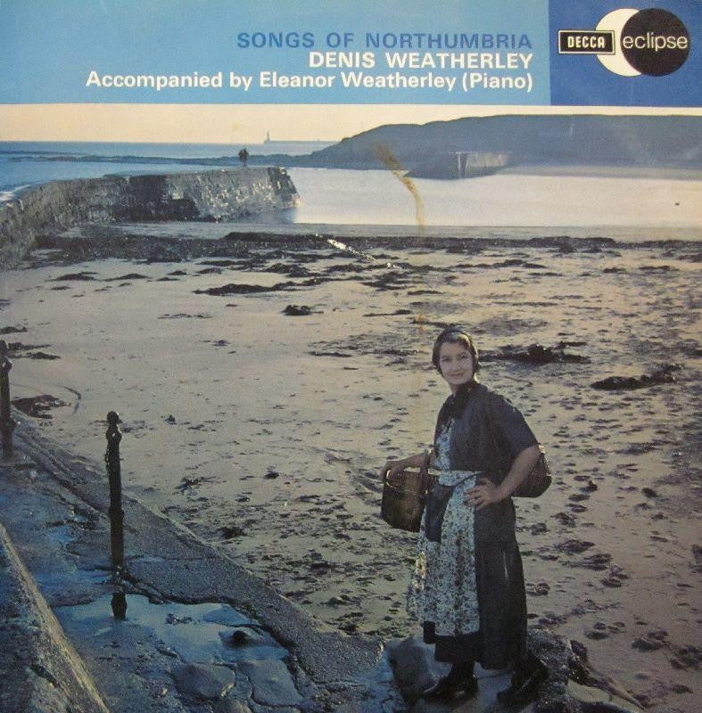 Denis Weatherley-Songs Of Northumbria-Decca/Eclipse-Vinyl LP