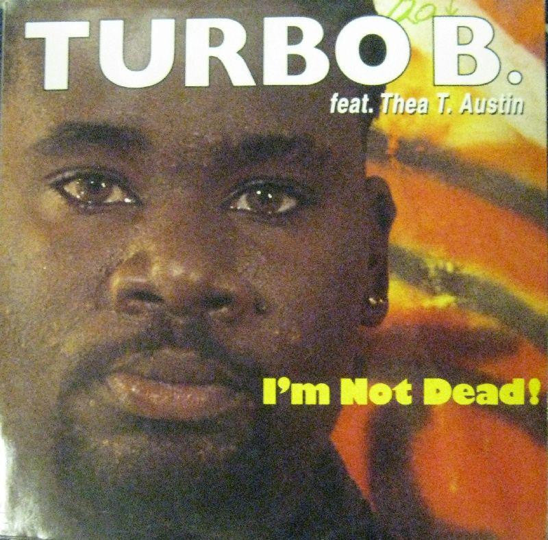 "Turbo B-Im Not Dead-Polydor-12"" Vinyl"