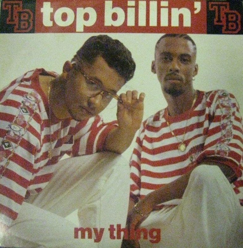 "Top Billin-My Thing-Rap Sonic-12"" Vinyl"
