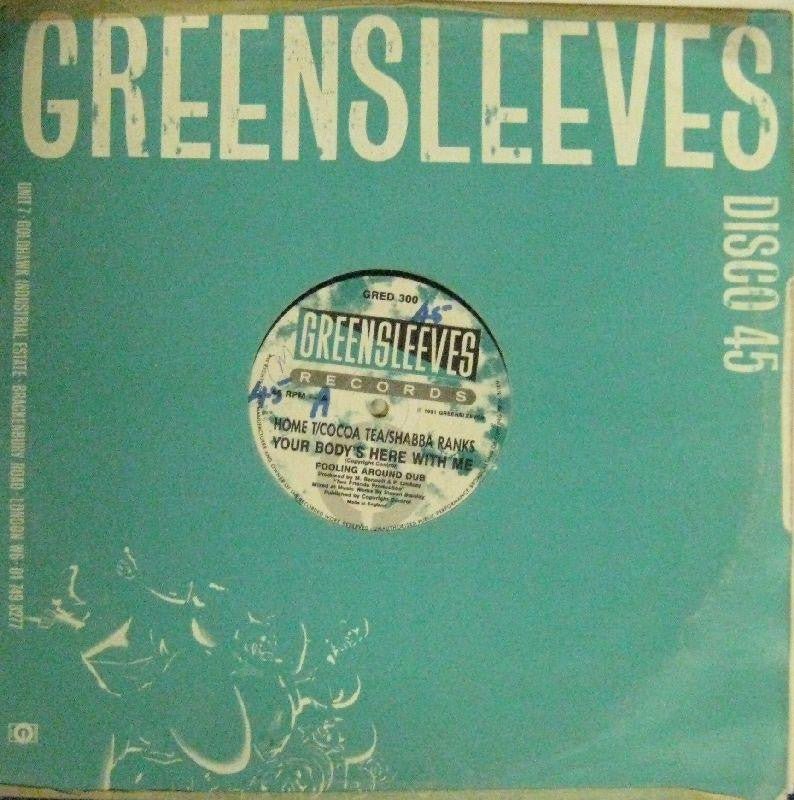 "Home T/Cocoa Tea/Shabba Ranks-Your Body's Here With Me-Greensleeves-12"" Vinyl"