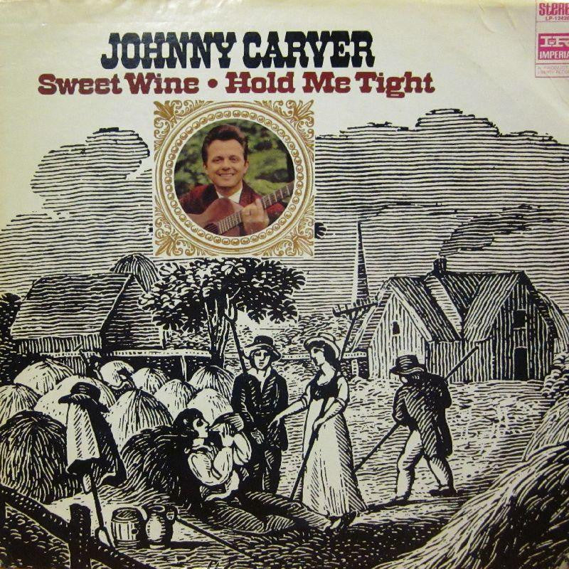 Johnny Carver-Sweet Wine, Hold Me Tonight-Imperial-Vinyl LP