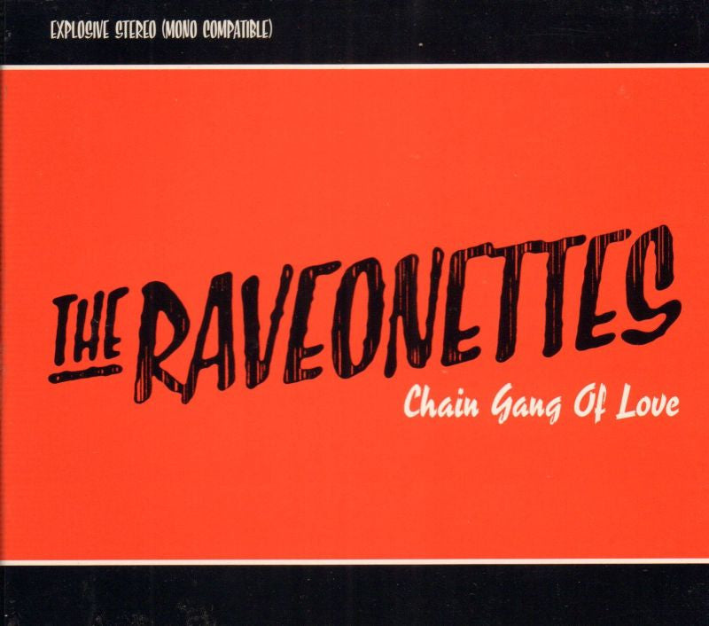 The Raveonettes-Chain Gang Of Love-Columbia-CD Album