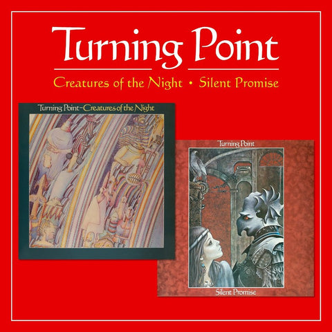 Turning Point-Creatures Of The Night/ Silent Promise-Secret-2CD Album
