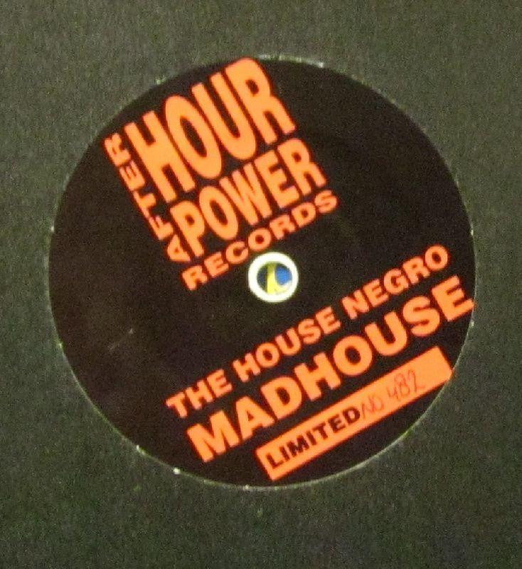 "Madhouse-The House Negro-After Hour Power Records-12"" Vinyl"
