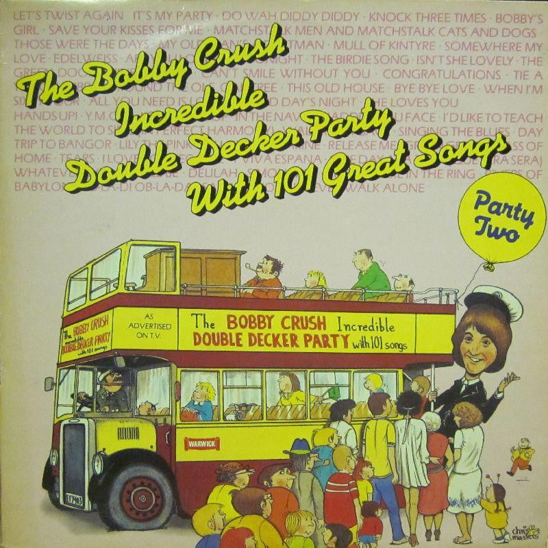 Bobby Crush-The Incredible Double Decker Party 2-Warwick-Vinyl LP