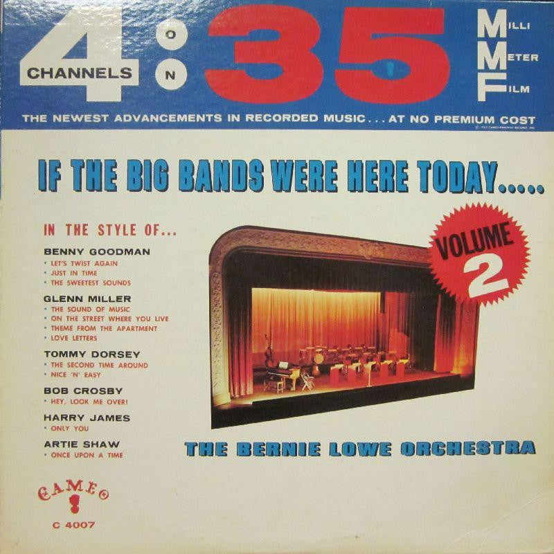 The Bernie Lowe Orchestra-If The Big Bands Were Here Today Volume 2-Cameo-Vinyl LP