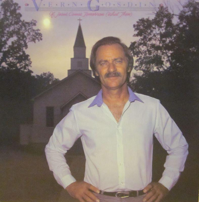 Vern Gosdin-If Jesus Comes Tomorrow-Compleat-Vinyl LP
