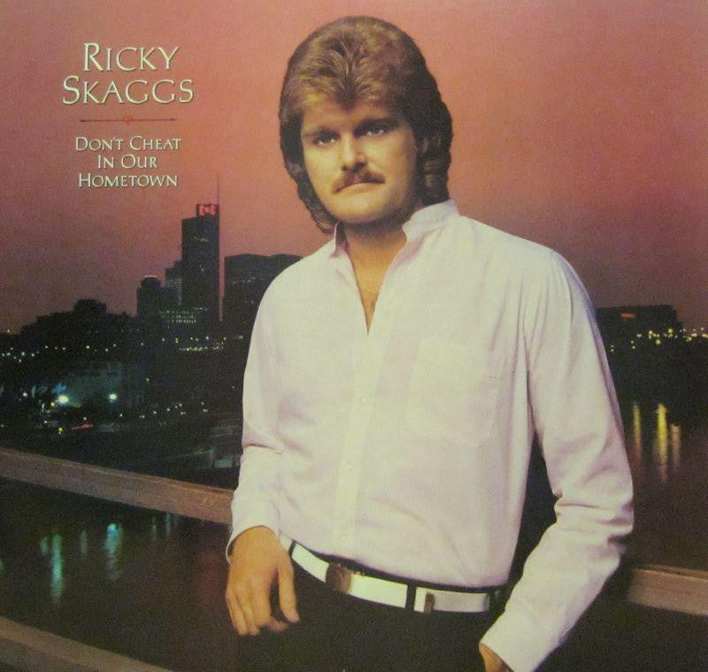 Ricky Skaggs-Don't Cheat In Our Hometown-Sugar Hill-Vinyl LP